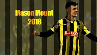 Mason Mount  Loaned from Chelsea  Skills  Goals amp Assists  2018  HD