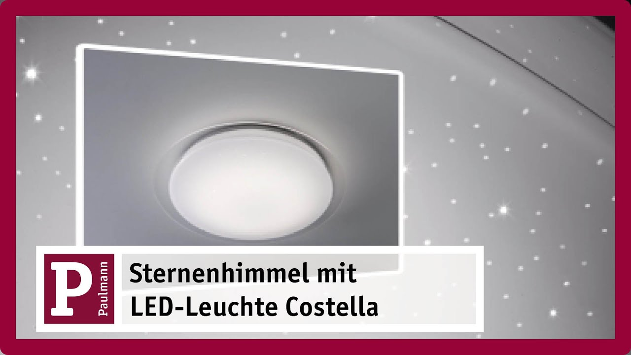 led deckenleuchte costella mit sternenhimmel youtube. Black Bedroom Furniture Sets. Home Design Ideas