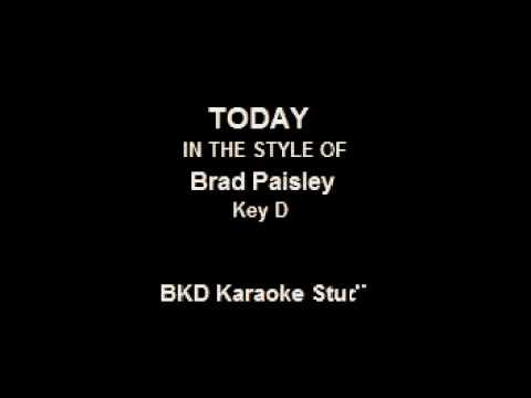 Today (In the Style of Brad Paisley) (Karaoke with Lyrics)