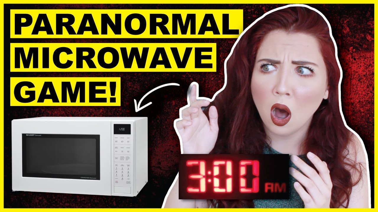 Playing The Paranormal Microwave Game