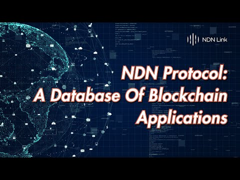 NDN Protocol: A Database Of Blockchain Applications