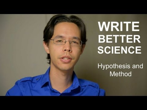 Write Better Science - Hypotheses and Method
