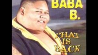 "Baba B "" I Just Wanna Be Loved "" Baba B"
