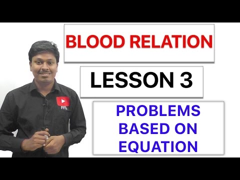 BLOOD RELATION - Problems Based on EQUATION - Lesson 3