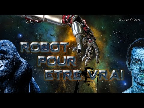 Robot pour être Vrai !... L' Homme, espèce en voie de disparition?