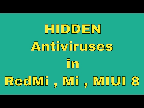 3 Hidden antivirus in Redmi note 4, 3 , MImax, mimix, MIUI8 | antivirus for android phones