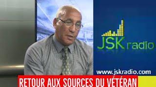 """JSK radio / n°15 : Miloud Iboud : """"le projet de Cherif Mellal voit le jour"""""""