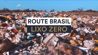 Lixo Zero Route Brasil