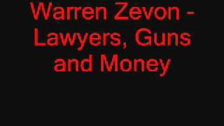 Warren Zevon Lawyers, Guns and Money studio version