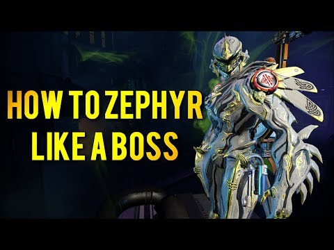 Warframe: HOW TO ZEPHYR LIKE A BOSS | UNKILLABLE BIRB