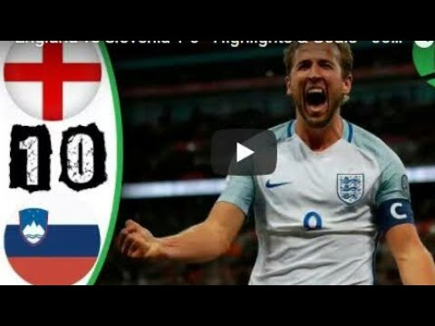 ENGLAND VS SLOVENIA 1-0  FULL HIGHLIGHT 2017