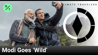 Modi Takes On Bear Grylls' 'Man vs. Wild' | Climate Travelers