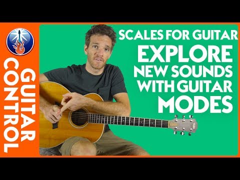 Scales for Guitar: Explore New Sounds with Guitar Modes | Guitar Control