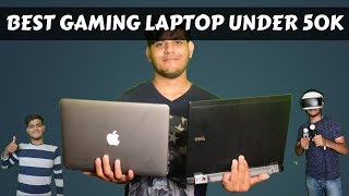 Which Is The Best Gaming Laptop Under 50K In 2018?