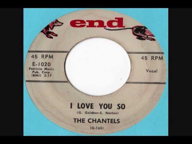 the-chantels-i-love-you-so-lovestheclassics69