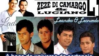 LEANDRO E LEONARDO  ZEZÉ DI CAMARGO E LUCIANO E AS BOAS DO UCESSOS PARA DO UNIVERSO SERTANEJO 1