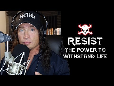 Resist: The Power to Withstand Life: Episode 1