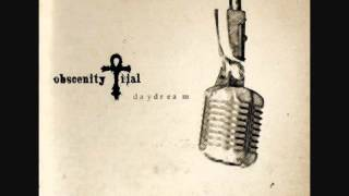 Obscenity Trial - Daydream (And One Remix By Steve Naghavi)