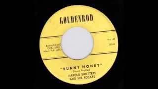 Harold Shutters And His Rocats   Bunny Honey  GOLDENROD 300 JB