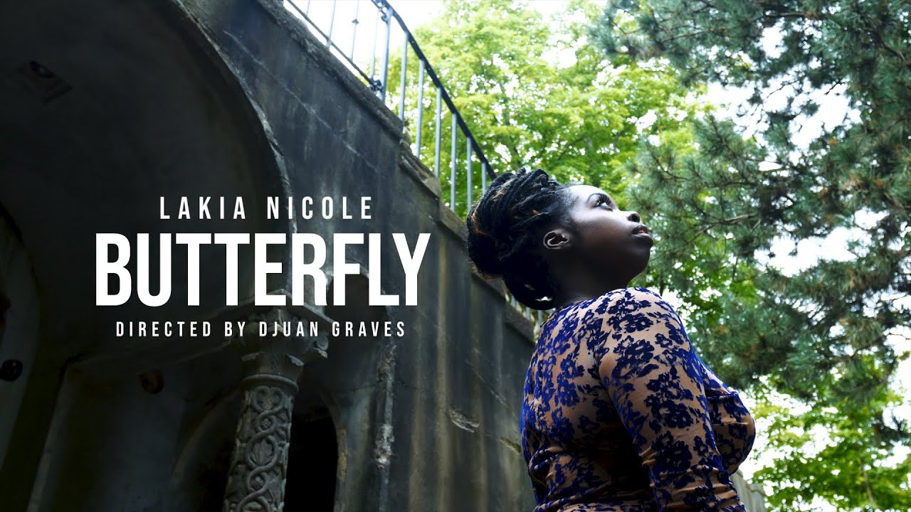 """Lakia Nicole - """"Butterfly"""" (Official Video) Shot By #DjuanGraves ..."""
