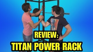 The Human Machines Review the Titan Power Rack( 300)