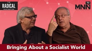 The Radical Imagination: Imagining and Bringing About a Socialist World with Richard Wolff