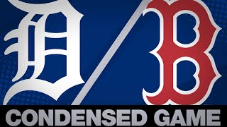 Condensed Game: DET@BOS - 4/24/19