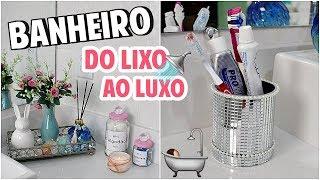 DIY: DO LIXO AO LUXO DECORAÇÃO DE BANHEIRO