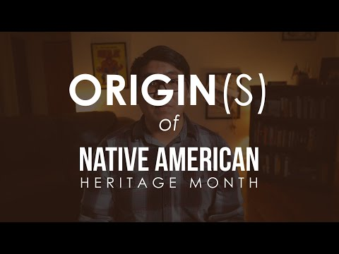 Origin(s) Of Native American Heritage Month