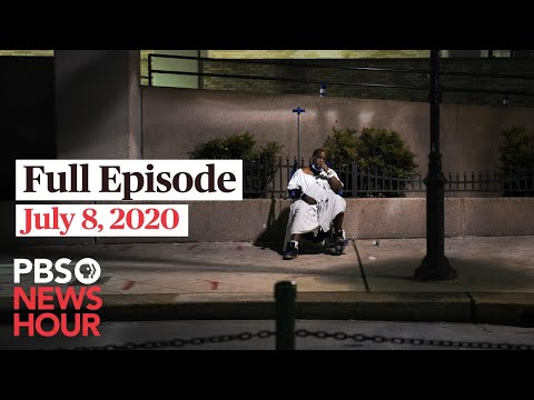 PBS NewsHour live episode, July 8, 2020