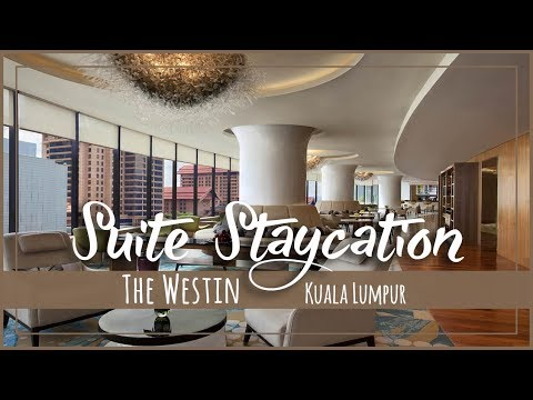 The Westin Kuala Lumpur Staycation Weekend in Club Suite | Asia Luxury Travel