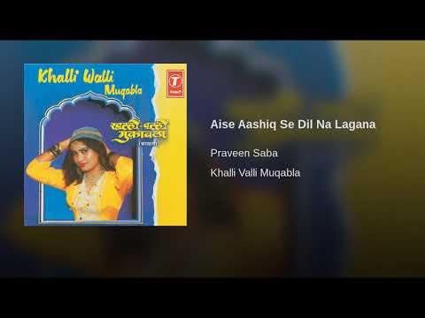 Praveen - Saba _ - _ Aise -Aashiq - Se - Dil - Na - Lagana