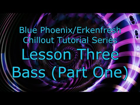 Lesson 3 - Bass Part One