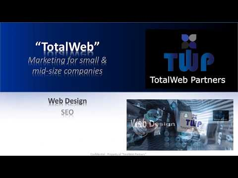 TotalWeb Partners Value Proposition