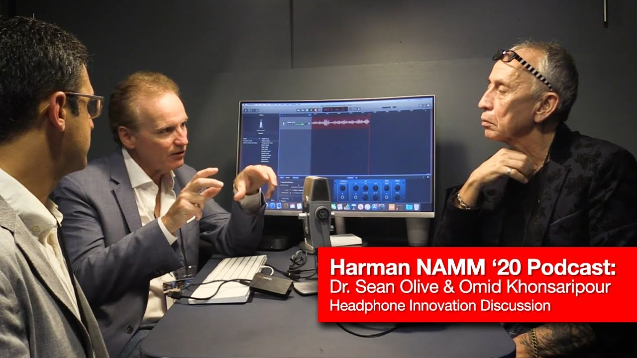 HARMAN NAMM Podcast: Headphone Innovation with Dr. Sean Olive and Omid  Khonsaripour - YouTube