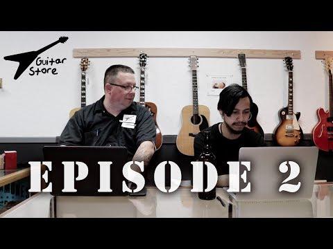 Guitar Store Television EPISODE 2 - Salem, Oregon