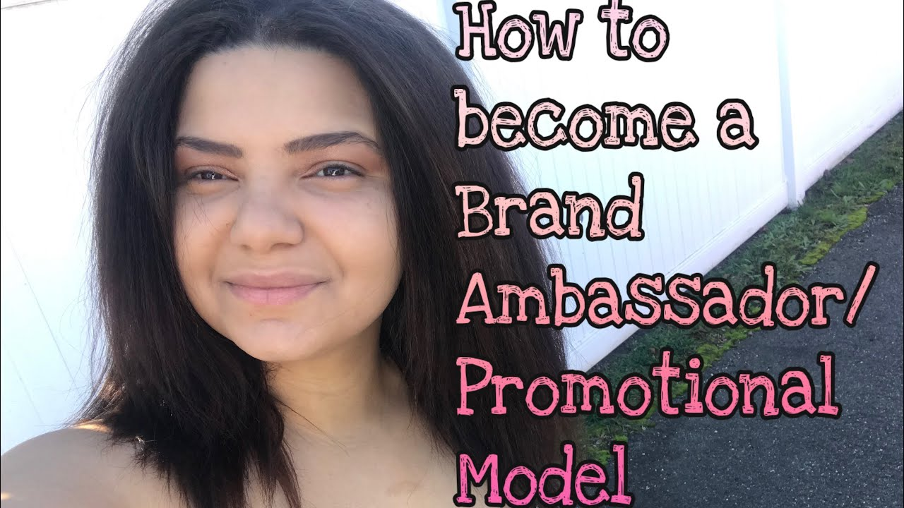 How to become a Brand Ambassador / Promo Model