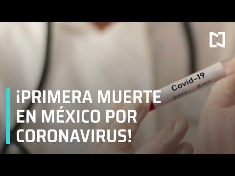 Se confirma primera muerte por coronavirus en México - En Punto
