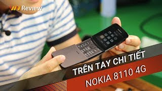 ✅VnReview - Trên tay chi tiết/Đánh giá nhanh Nokia 8110 4G: Smartphone trong thân hình cục gạch