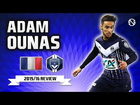 ADAM OUNAS أدم أوناس   Goals, Skills, Assists   Bordeaux   2015/2016 (HD)