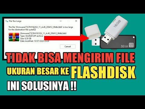 tidak-bisa-copy-paste-file-ukuran-besar-ke-flashdisk---file-is-too-large-for-destinition-file-system