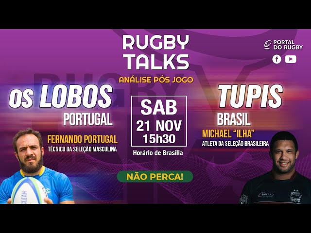 Rugby Talks pós Tupis vs Lobos, com Fernando Portugal e Michael Ilha