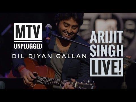 Dil Diyan Gallan MTV Unplugged Arijit...