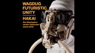 Wagdug Futuristic Unity - HAKAI [Full Album] [HD 720p]
