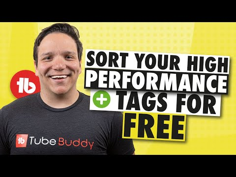 How to sort YouTube Tags Quickly for FREE with TubeBuddy Tags Sorter!