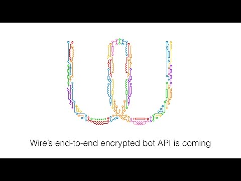 Wire's end-to-end encrypted bot API - tech talk at Bots Berlin #5