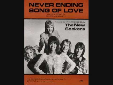 Never ending song of love ~ New Seekers