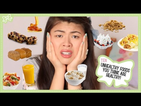 10 Unhealthy Foods You Think Are Healthy!