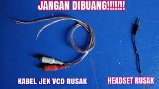 Download Video Jangan dibuang inilah ide kreatif kabel headset rusak dan jek rca vcd rusak MP3 3GP MP4