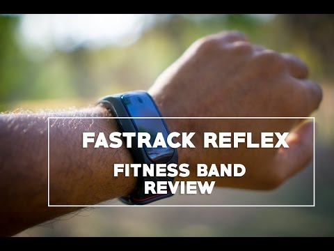 Fastrack Reflex – Fitness Band Review